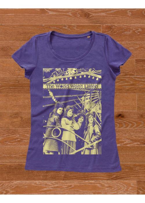 The World Won't Listen - Women T-Shirt